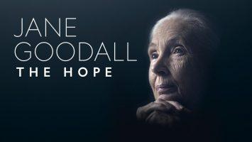 Premiere: 'Jane Goodall: The Hope'
